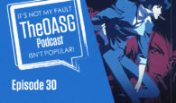 TheOASG Podcast Episode 30: Reality Vs. Cowboy Bebop Vs. Anime Cons