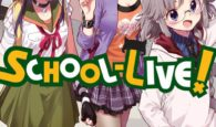 School-Live! Volume 7 Review