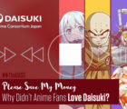 Why Didn't Anime Fans Love Daisuki?