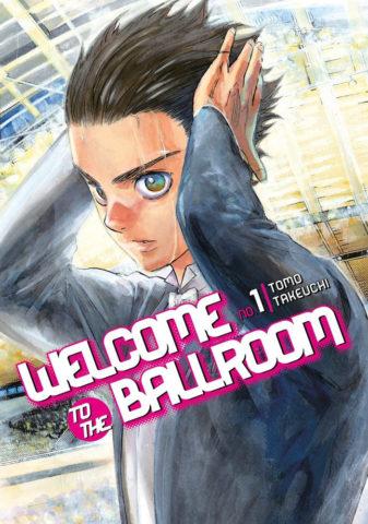 9781632363763_manga-welcome-to-the-ballroom-1-primary