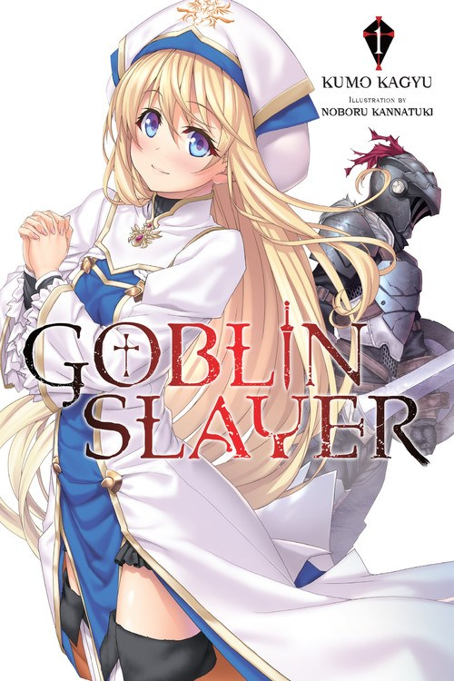 Goblin Slayer Volume 1, with Priestess and Goblin Slayer on the cover