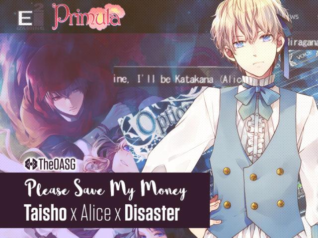 Taisho x Alice x Disaster