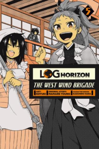 Log Horizon: The West Wind Brigade Volume Five