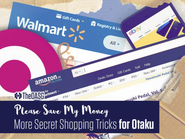 More Secret Shopping Tricks for Otaku