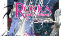 Rokka: Braves of the Six Flowers Volume 2 Review