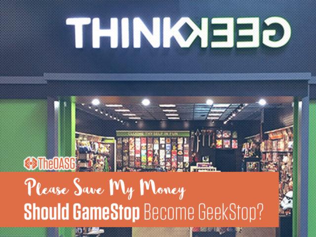 Should GameStop Become GeekStop?